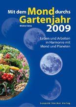 Mit dem Mond durchs Gartenjahr 2009