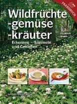Wildfrüchte, -gemüse, -kräuter