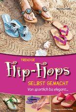 Trendige Flip-Flops selbst gemacht