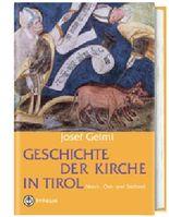 Geschichte der Kirche in Tirol