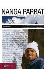 Nanga Parbat. Das Drama 1970 und die Kontroverse
