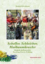 Scheller, Schleicher, Maibaumkraxler