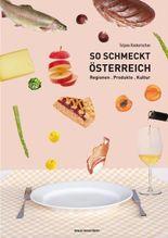 So schmeckt Österreich