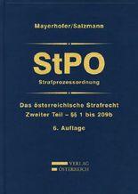 Das österreichische Strafrecht / StPO/Strafprozessordnung
