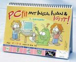 PCfit mit Inga, Ivan und Igitt!
