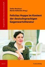 Felicitas Hoppe im Kontext der deutschsprachigen Gegenwartsliteratur