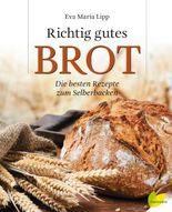 Richtig gutes Brot