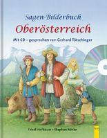 Sagen-Bilderbuch Oberösterreich + CD