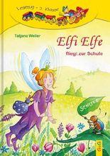Elfi Elfe fliegt zur Schule Lesezug 2. Klasse