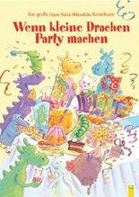 Wenn kleine Drachen Party machen