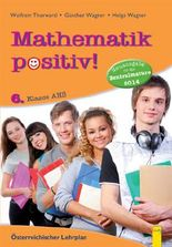 Mathematik positiv! 6. Klasse AHS
