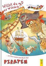 Lesezug Willst du es wissen? Ein Sach-Comic-Lese-Buch über Piraten