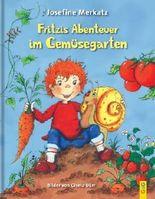 Fritzis Abenteuer im Gemüsegarten