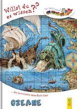 Lesezug Willst du es wissen? Ein Sach-Comic-Lese-Buch über die Ozeane