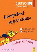 Kompetent Aufsteigen Deutsch, Grammatik. Tl.1