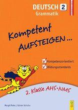 Kompetent Aufsteigen Deutsch, Grammatik. Tl.2