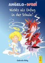 Angelo und Bengi - Nichts als Unfug in der Schule!