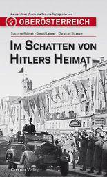 Im Schatten von Hitlers Heimat