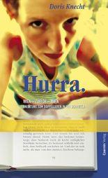 Hurra: Wien - Zürich - Wien. Anleitung zum Doppelleben in 111 Schritten: Wien-Zürich-Wien. Anleitung zum Doppelleben in 111 Schritten