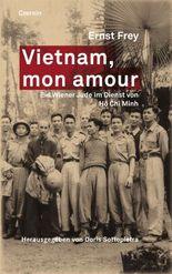 Vietnam, mon amour: Ein Wiener Jude im Dienst von Ho Chi Minh