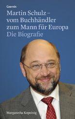 Martin Schulz – vom Buchhändler zum Mann für Europa
