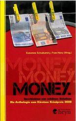 Money - Geschichten von schönen Scheinen