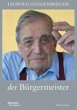 Leopold Guggenberger der Bürgermeister