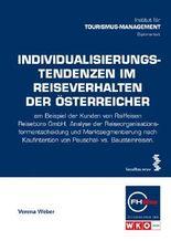 Individualisierungstendenzen im Reiseverhalten der Österreicher