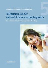 Fallstudien aus der österreichischen Marketingpraxis 5