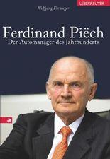 Ferdinand Piech: Der Automanager des Jahrhunderts