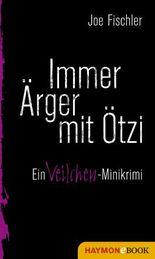 Immer Ärger mit Ötzi: Ein Veilchen-Minikrimi