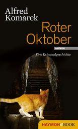 Roter Oktober: Eine Kriminalgeschichte