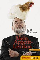 Mein Appetit-Lexikon: Eine Warenkunde für Genießer
