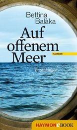 Auf offenem Meer: Erzählungen