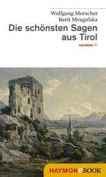 Die schönsten Sagen aus Tirol