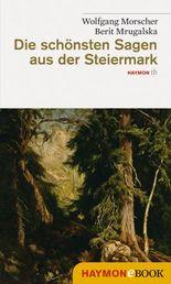 Die schönsten Sagen aus der Steiermark