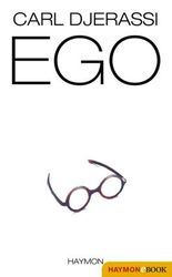 EGO: Roman und Theaterstück