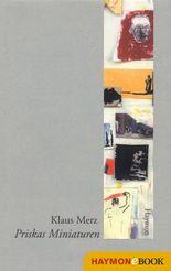 Priskas Miniaturen: Erzählungen 1978-1988