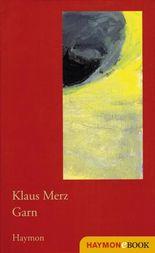 Garn: Prosa & Gedichte