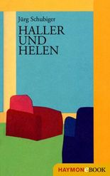 Haller und Helen: Roman