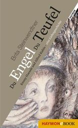 Du Engel Du Teufel: Emmy Haesele und Alfred Kubin - Eine Liebesgeschichte