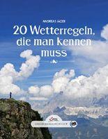 Das große kleine Buch: 20 Wetterregeln, die man kennen muss