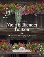 Das große kleine Buch: Mein blühender Balkon