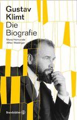 Gustav Klimt: Die Biografie