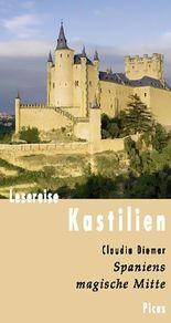 Lesereise Kastilien: Spaniens magische Mitte