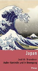 Reportage Japan: Außer Kontrolle und in Bewegung