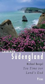 Lesereise Südengland: Tea Time vor Land's End: Tea Time vor Land's End