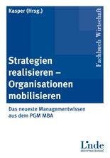Strategien realisieren - Organisationen mobilisieren