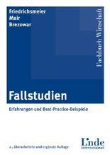 Fallstudien: Erfahrungen und Best-Practice-Beispiele