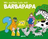 Wir suchen Lulu mit Barbapapa